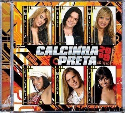 NOVO_CD_CALCINHA_PRETA_2009_AO_VIVO_NO_RJ._COM_SUA_NOVA_FORM_O